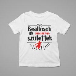A legjobb beállósok (hónapban) születtek gyerek póló