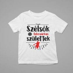 A legjobb szélsők (hónapban) születtek gyerek póló