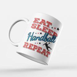Eat sleep handball repeat bögre