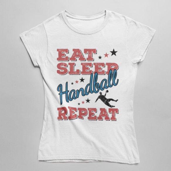 Eat sleep handball repeat női póló