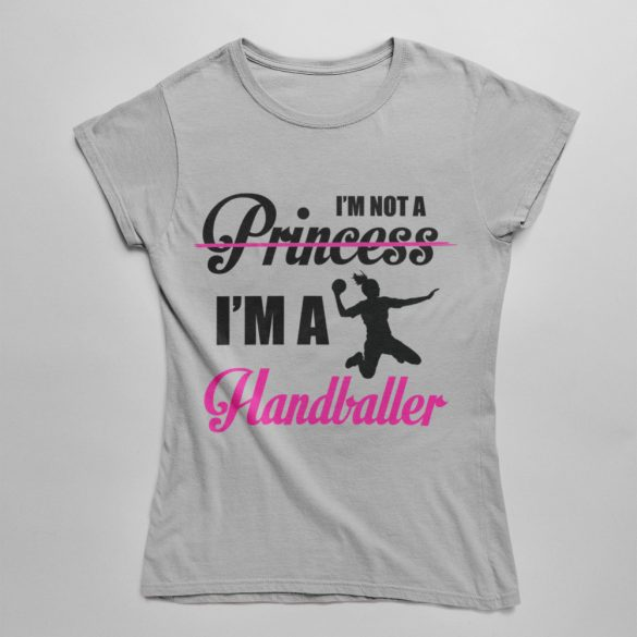 I'm not a princess női póló