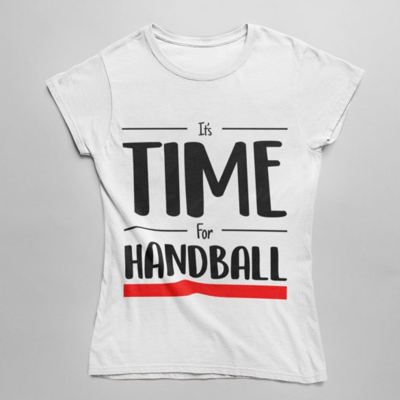 It's time for handball női póló