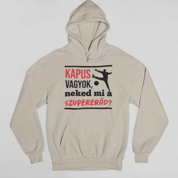Kapus vagyok neked mi a szupererőd pulóver