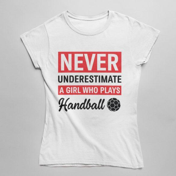 Never underestimate női póló